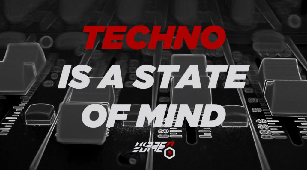 Techno is a State Of Mind